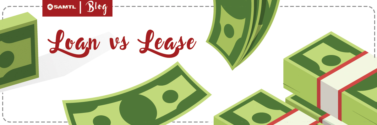 Understanding Loan and Lease